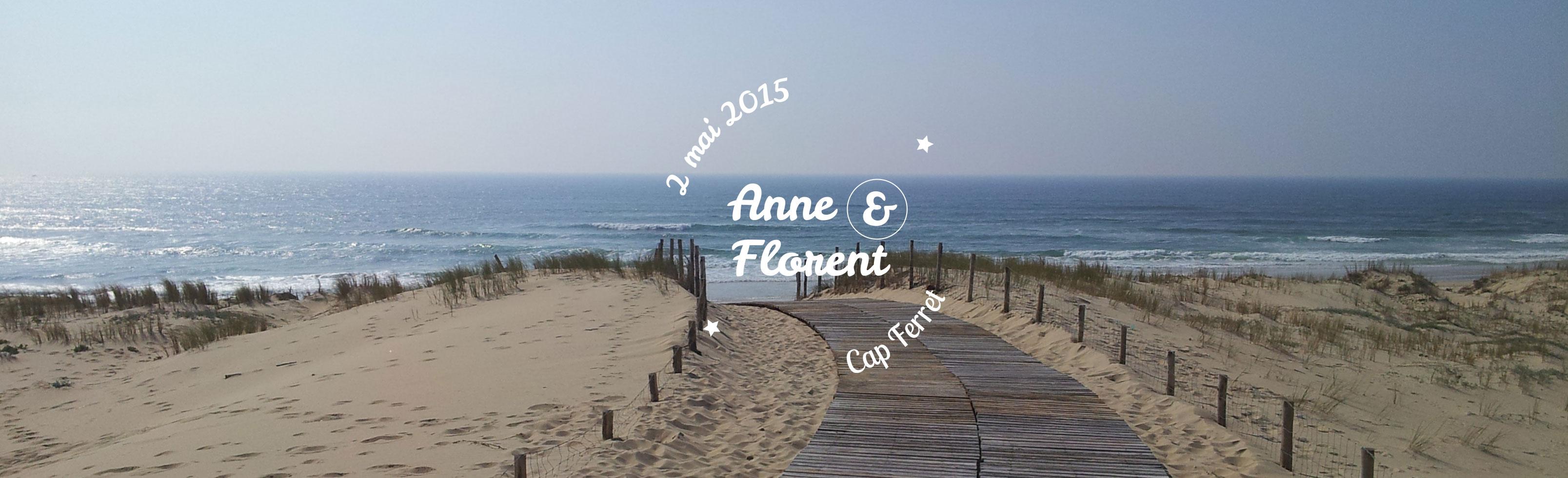 Anne et Florent Cap Ferret 2 mai 2015